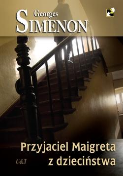 Przyjaciel Maigreta z dzieciństwa