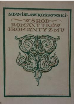 Wśród romantyków i romantyzmu, 1916r.