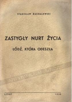 Zastygły nurt życia, 1938r.