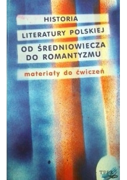 Historia literatury polskiej, od średniowiecza do romantyzmu