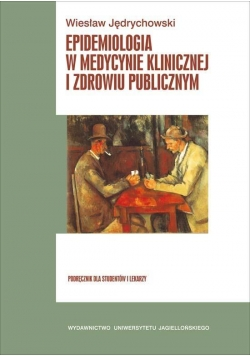 Epidemiologia w medycynie klinicznej i zdrowiu...