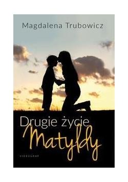 Drugie życie Matyldy, autograf