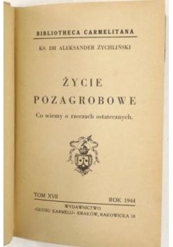 Życie pozagrobowe, 1944 r.