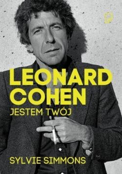 Leonard Cohen. Jestem Twój