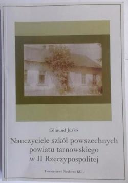 Nauczyciele szkół powszechnych powiatu tarnowskiego w II Rzeczypospolitej