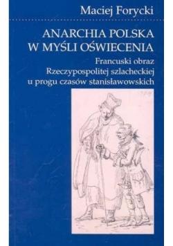 Anarchia polska w myśli oświecenia