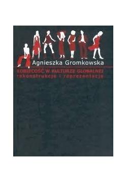 Kobiecość w kulturze globalnej. Rekonstrukcje i reprezentacje.