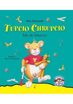 Tupcio Chrupcio. Idę do lekarza