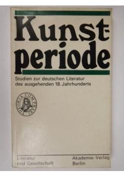 Kunstperiode: Studien zur deutschen Literatur des ausgehenden 18. Jahrhunderts