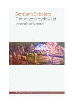 Mistycyzm żydowski i jego główne kierunki