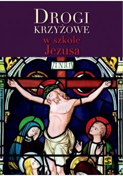 Drogi krzyżowe w szkole Jezusa