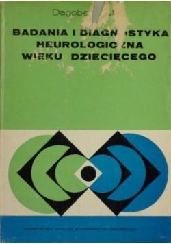 Badania i diagnostyka neurologiczna wieku dziecięcego