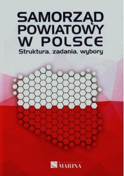 Samorząd powiatowy w Polsce Struktura zadania wybory