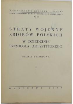 Straty wojenne zbiorów polskich w dziedzinie rękopisów iluminowanych I