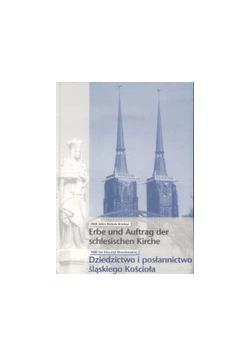 Dziedzictwo i posłannictwo  śląskiego Kościoła