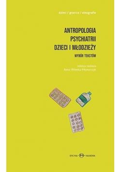 Antropologia psychiatrii dzieci i młodzieży