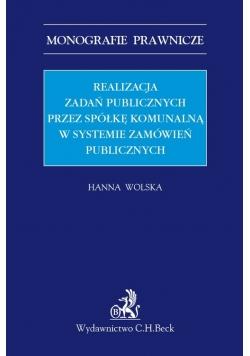 Realizacja zadań publicznych przez spółkę komunalną w systemie zamówień publicznych