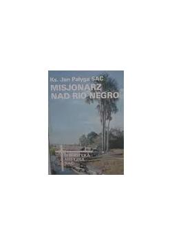 Misjonarz nad Rio Negro