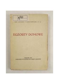 Egzorty domowe, 1929 r.