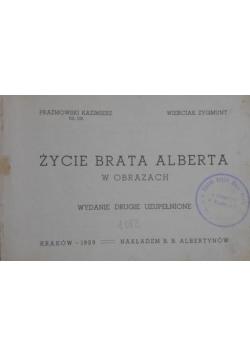 Życie Brata Alberta w obrazach, 1939 r.