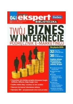 Twój biznes w internecie Podręcznik e-marketingu
