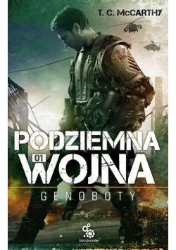 Podziemna wojna. Genoboty