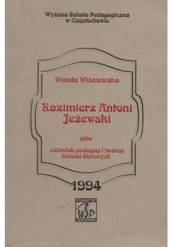 Kazimierz Antoni Jeżewski jako człowiek pedagog i twórca gniazd sierocych