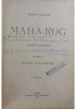 Maha-Rog, 1903 r.