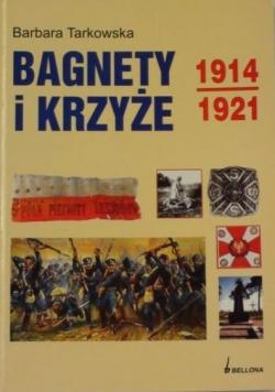 Bagnety i Krzyże 1914-1921