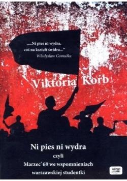 Ni pies, ni wydra czyli Marzec68 we... audiobook