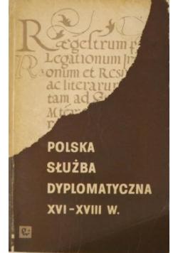 Polska służba dyplomatyczna XVI - XVIII w.