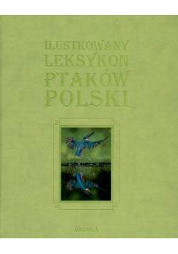 Ilustrowany Leksykon Ptaków Polski