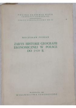Zarys historii geografii ekonomicznej w Polsce do 1939 r.