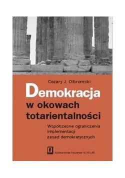 Demokracja w okowach totarientalności