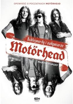 Motorhead. Ochlejmordy i zadymiarze