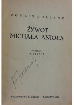 Żywot Michała Anioła. 1924 r.