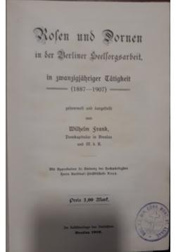 Rolen und Dornen, 1909 r.