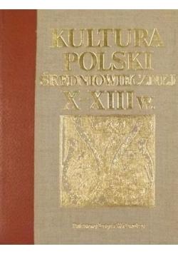 Kultura Polski średniowiecznej X - XIII w.