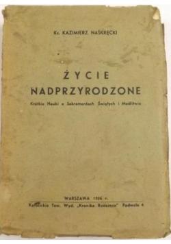 Życie nadprzyrodzone, 1936 r.