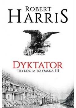 Trylogia rzymska T.3 Dyktator