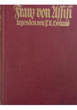 Franz von Assisi Legenden. 1912 r.