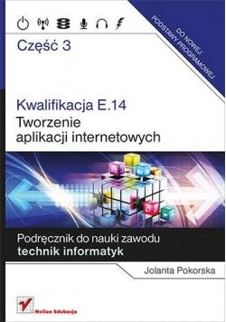 Kwalifikacja E.14. Tworzenie aplikacji, cz.3, nowa