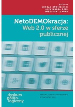 NetoDEMOkracja: Web 2.0 w sferze publicznej