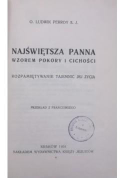 Najświętsza Panna wzorem pokory i cichości, 1934 r.