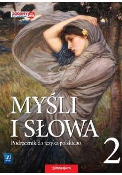 J.Polski  GIM 2 Myśli i słowa Podr. w.2016 WSIP