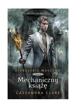 Diabelskie maszyny tom 2 Mechaniczny książę