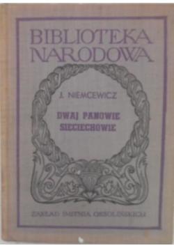 Dwaj panowie Sieciechowie, 1950 r.
