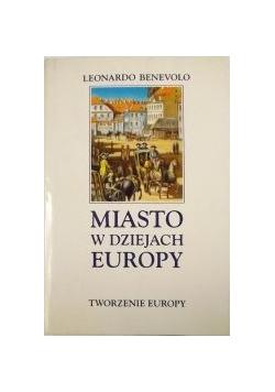 Miasto w dziejach Europy