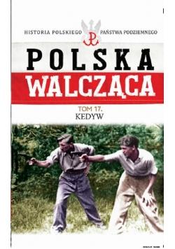 Polska Walcząca Tom 17 Kedyw