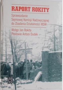 Raport Rokity. Sprawozdanie Sejmowej Komisji Nadzwyczajnej do Zbadania Działalności MSW